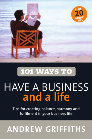 101 Ways To Have A Business And A Life Book, Download Free Templates