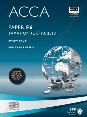 2014 ACCA F6 TAXATION UK FA 2013 Study text BPP Book, Download Free Templates