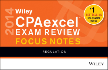 2014 WILEY CPA Excel Focus Notes Regulation Book, Download Free Templates