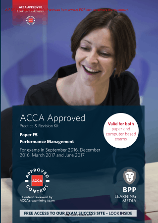 ACCA F5 Performance Management BPP Revision Kit 2017 Book, Download Free Templates