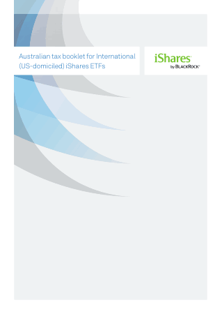 Australian tax booklet for US domiciled ishares Book, Download Free Templates