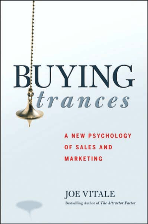 Buying Trances a New Psychology of Sales and Marketing Book, Download Free Templates