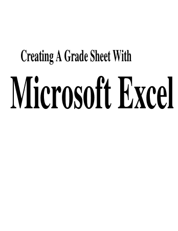 Creating A Grade Sheet With Microsoft Excel Book, Download Free Templates