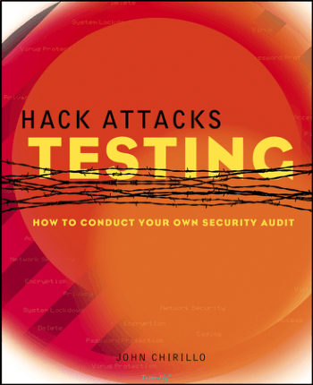 Hack Attacks Testing How to Conduct Your Own Security Audit Book, Download Free Templates