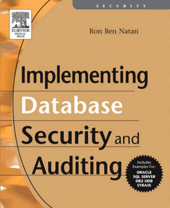 Implementing Database Security and Auditing by Ron Ben Natan Book, Download Free Templates