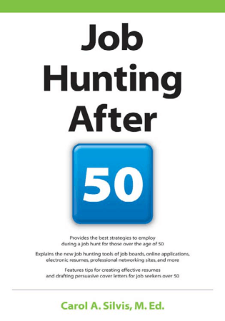 Job Hunting After 50 by Carol A Silvis Book, Download Free Templates