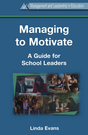 Managing to Motivate a Guide for School Leaders, Download Free Templates