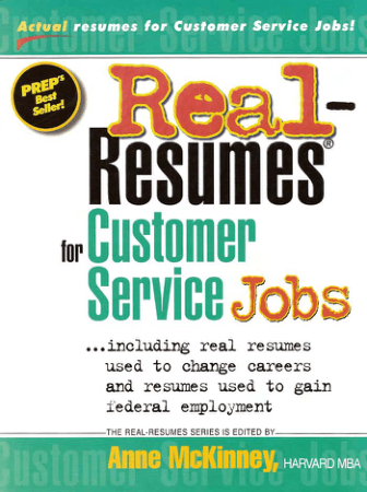 Real Resumes for Customer Service Jobs by Anne McKinney Book, Download Free Templates