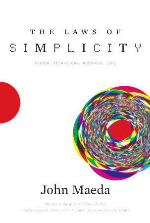 The Laws Of Simplicity Design Technology Business Life Book, Download Free Templates