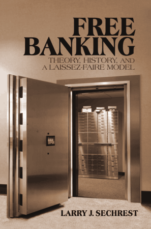 Free Banking Theory History and a Laissez Faire Model Book Free Templates