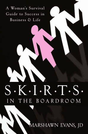 SKIRTS In The Boardroom A Woman Survival Guide To Success In Business And Life Book Free Templates